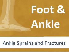Ankle Sprains and Fractures