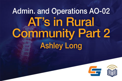 AO-02: AT's in Rural Community Part 2