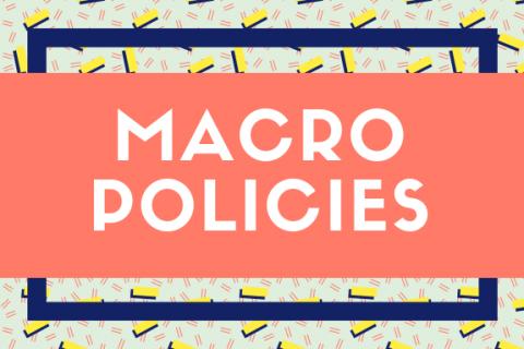 (K) Macroeconomic Policies
