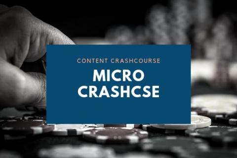 (CCC) Content Crashcourse (Micro)