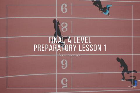 ALP1 - Final A Level Preparatory Lesson 1 (ALP1)