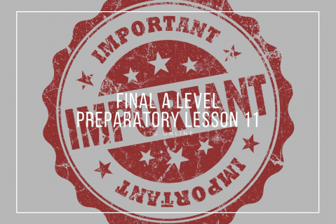 ALP11 - Final A Level Preparatory Lesson (ALP11)