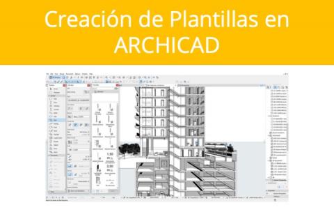 Creación de Plantillas en ARCHICAD (11-C8-ACTEMPLATE)