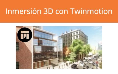 Inmersión 3D con Twinmotion (10-C8-ACTM)