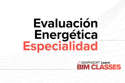 Evaluación energética integrada en Archicad (E04)