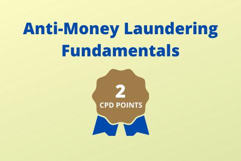 Anti-Money Laundering and Terrorism Financing Fundamentals (AMLF1808H120)