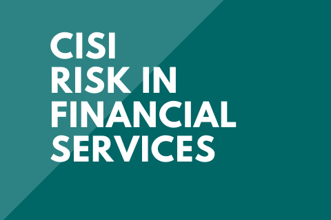 CISI Risk in Financial Services (CISIR1910EI)
