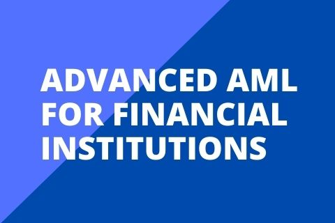 Advanced Anti-Money Laundering for Financial Institutions (AAML1706H120)