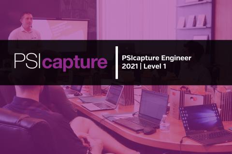 PSIcapture Engineer 2021 | Level 1 (PSI_ENG_L1_2021)