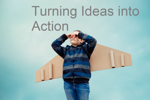 Turning Ideas into Action (ENT10)