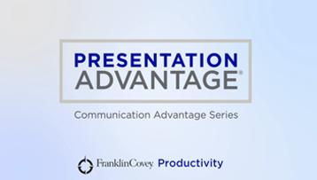 Presentation Advantage - Deliver Persuasive Presentations