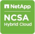 NetApp - Certified Storage Associate Hybrid Cloud (NCSA-HC)