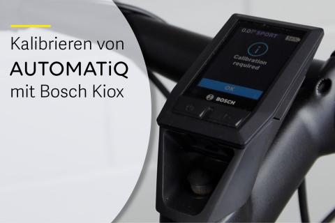 Kalibrierung von AUTOMATiQ mit Bosch Kiox Display (G-A09)