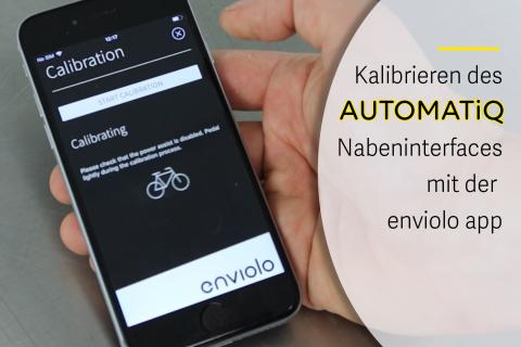 Kalibrierung von AUTOMATiQ mit der enviolo App (G-A07)