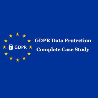 GDPR Data Protection Case Studies explained (GDPR2)