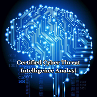 Certified Cyber Threat Intelligence Analyst