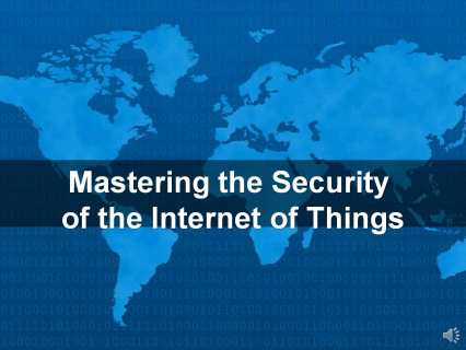 Mastering the Security of the Internet of Things