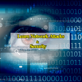 Learn Network Attacks and Security