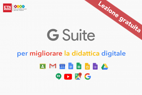 G Suite per migliorare la didattica digitale. Lezione gratuita
