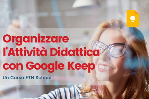 Organizzare l'attività didattica con Google Keep