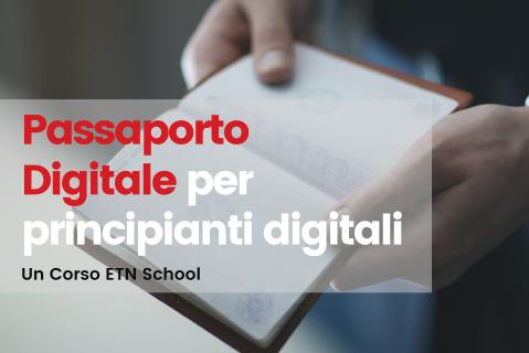 Passaporto Digitale per Principianti Digitali