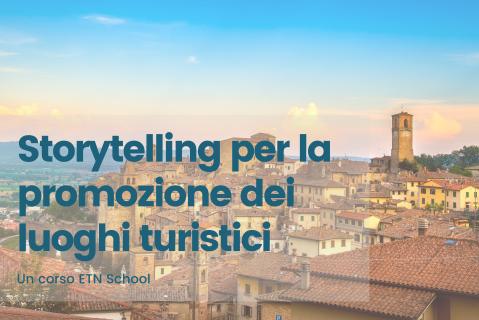 Storytelling per la promozione dei luoghi turistici