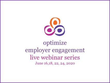 Optimize Employer Engagement Live Webinar Series June 2020 (2)