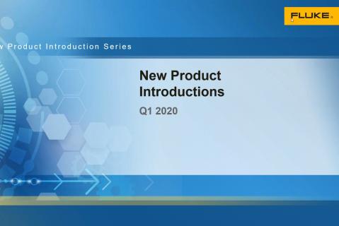 Fluke New Product Introductions Q1 2020 - Distributors