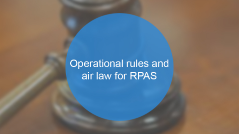 RePL - Module 9 - Operational rules and air law for RPAS (RePL109)