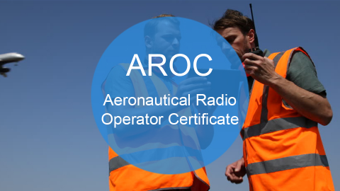AROC - Aeronautical Radio Operator Certificate (AROC)
