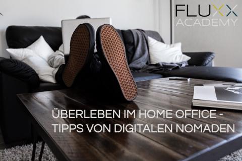 Überleben im Home Office - Tipps von digitalen Nomaden (FAC001)