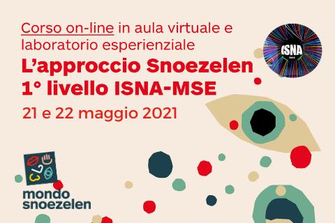 APPROCCIO SNOEZELEN 1° LIVELLO ISNA MSE - 21 e 22 maggio 2021 (A02)