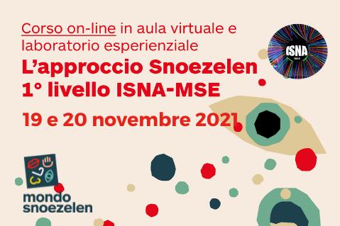 APPROCCIO SNOEZELEN 1° LIVELLO ISNA MSE - 19 e 20 novembre 2021 - ECM (A02)