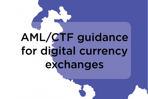 AML-CTF guidance for digital currency exchanges