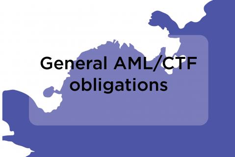 General AML-CTF obligations