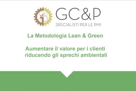 La Metodologia Lean & Green: aumentare il valore per i clienti riducendo gli sprechi ambientali