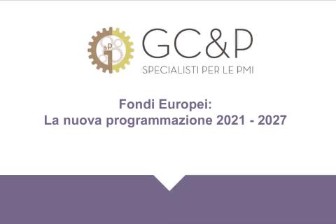 Fondi Europei: La nuova programmazione 2021-2027