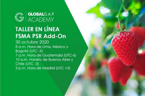 30 Octubre 2020 | Taller en línea FSMA PSR Add-On | Español (49-360)