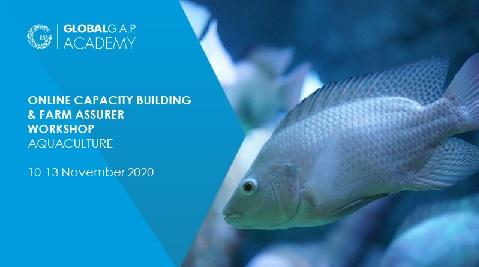 10 -13 November 2020 | Farm Assurer Workshop (Aquaculture) | Online (52-249)