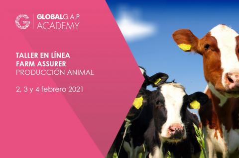 2, 3 & 4 febrero 2021 | Taller Farm Assurer (Producción Animal) | En línea (0006-498)
