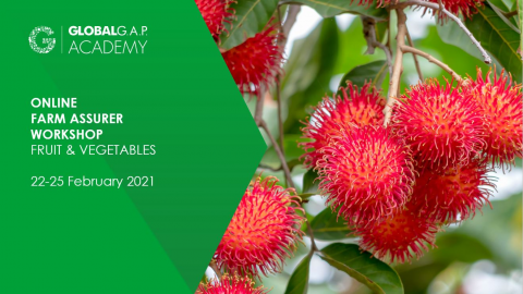 22-25 February 2021 | Farm Assurer Workshop (F&V) | Online (001-482)
