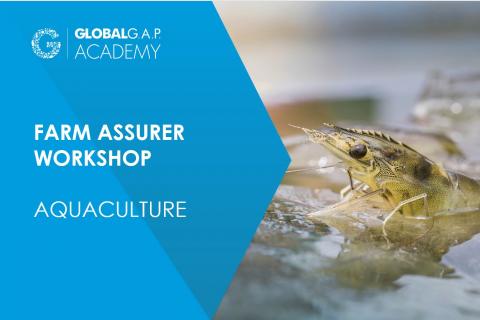 8-11 June 2021 | Farm Assurer Workshop (Aquaculture) | Online (016-503)