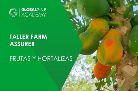 6-9 julio 2021 | Taller Farm Assurer Workshop (F&V) | En línea (024-597)
