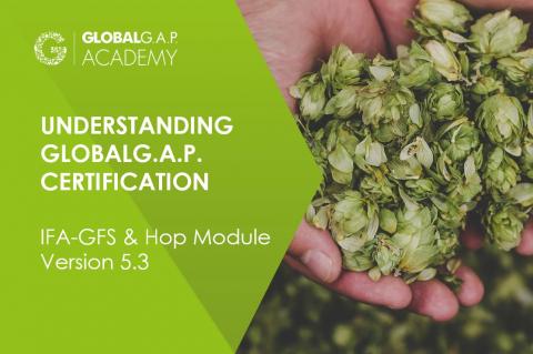 29-30 June 2021| Understanding GLOBALG.A.P. Certification (IFA & Hop Module) | Online (023-614)