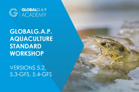 8-11 June 2021 | GLOBALG.A.P. Aquaculture Standard Workshop | Online (016-503)