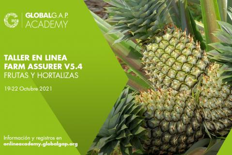 19-22 Octubre 2021 | Online Farm Assurer Workshop (V5.4 F&V) | Spanish (011-702)