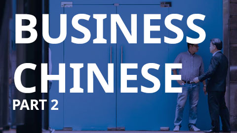 Business Chinese Level 2 (Self-Study Class) (OFFICE-I)