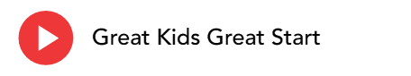 Great Kids Great Start (GKGS - 100)