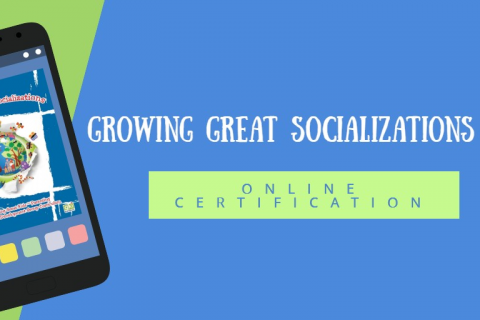 Growing Great Socializations Certification