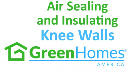 Air Sealing and Insulating Knee Walls - 1 CEU